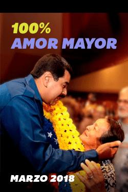 100% Amor Mayor Marzo 2018