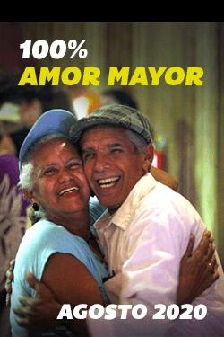 100% Amor Mayor Agosto 2020