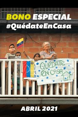 Bono Especial #QuedateEnCasa (Abril 2021)