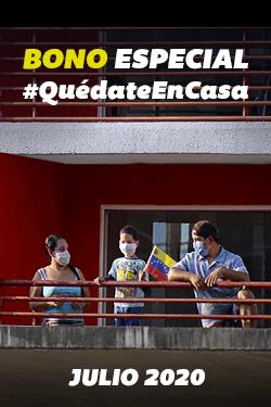 Bono Especial #QuedateEnCasa (Julio 2020)