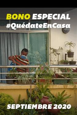 Bono Especial #QuedateEnCasa (Septiembre 2020)